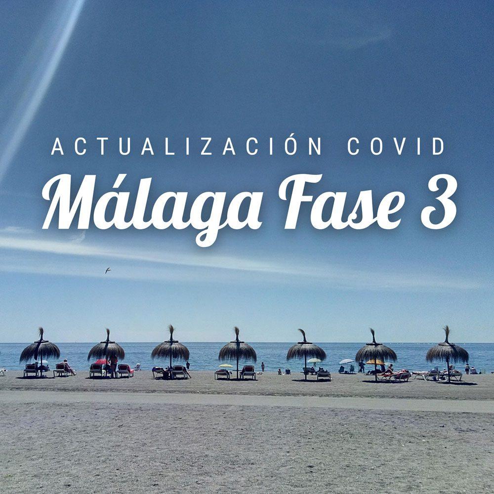 Covid Málaga fase 3